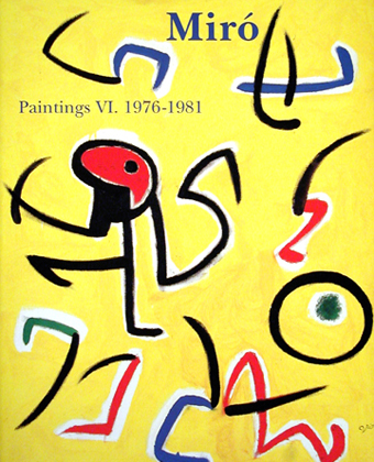 Miró Paintings vol. 6 (1976-1981)